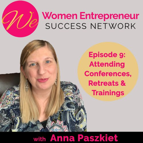 Podcast ep 9 benefits of attending conferences, retreats and trainings